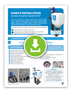 GUIDE D'INSTALLATION - Système d'injection liquide AGTIV